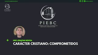 Reflexión - Carácter Cristiano: Comprometidos - Hno. Jonatan Novoa