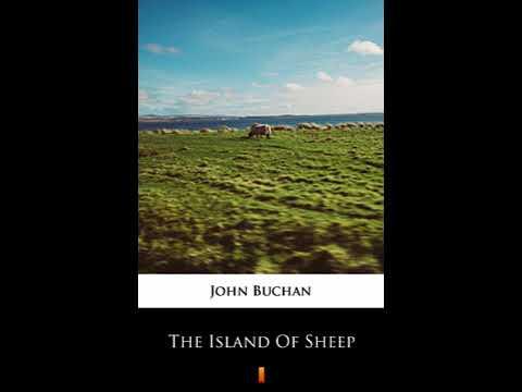 The Island of Sheep 2/2 - John Buchan [Audiobook ENG]