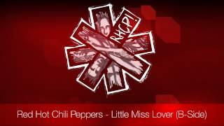 Red Hot Chili Peppers - Little Miss Lover | B-Side