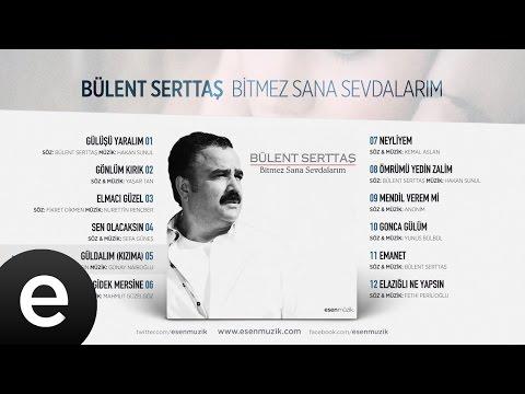 Güldalım (Kızıma) (Bülent Serttaş) Official Audio #güldalım #bülentserttaş - Esen Müzik