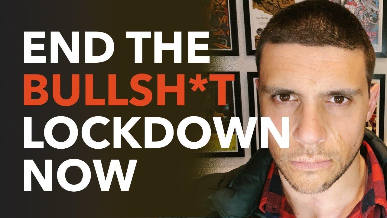End The Bullsh*t Lockdown Now.