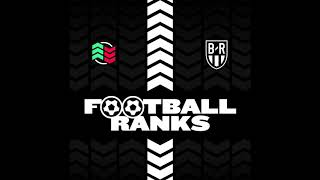 B/R Football Ranks Podcast: Ep. 4: Top 5 Memorable Games with Miguel Delaney (Full Episode)