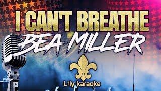 Bea Miller - I can't breathe (Karaoke Version)