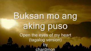 Open The Eyes Of My Heart  Lord( Tagalog Version )