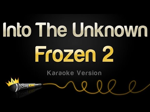 Frozen 2 - Into The Unknown (Karaoke Version)