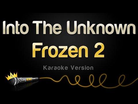 Frozen 2 - Into The Unknown Karaoke