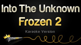 "Karaoke sing along of ""into the unknown"" by idina menzel, aurora from disney's ""frozen 2"" king stay tuned for brand new videos s..."