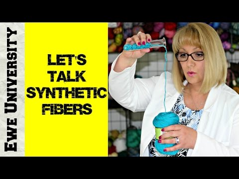 LET'S TALK SYNTHETIC FIBERS