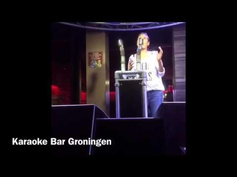 Make you love me ( karaoke bar Groningen )