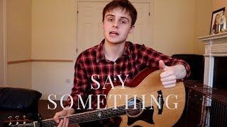 Say Something - Justin Timberlake (Cover)