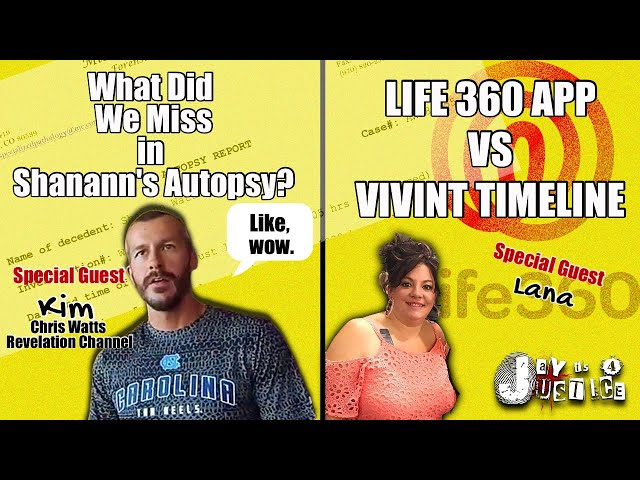 Shanann Watts Autopsy | What Did We Miss? Vivint vs Discovery | Kim and Lana LIVE!