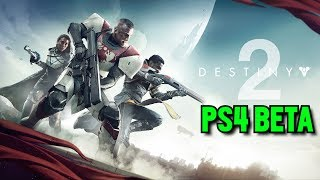 DESTINY 2 BETA ON PS4: HOMECOMING OPENING MISSION, THE INVERTED SPIRE STRIKE, & MORE!