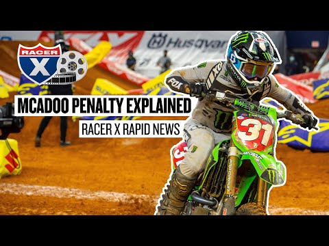Why Cameron McAdoo & Jason Anderson were penalized | Racer X Rapid News