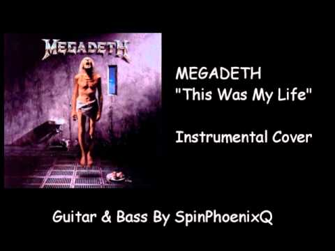 MEGADETH - This Was My Life - Instrumental Cover