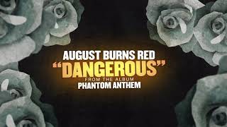 August Burns Red - Dangerous