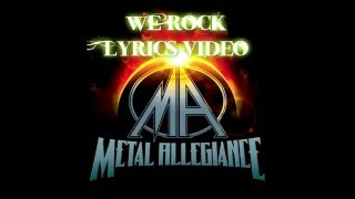 Metal Allegiance We Rock Lyrics