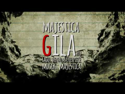Majestica - Gila  (Official Lyric Video)