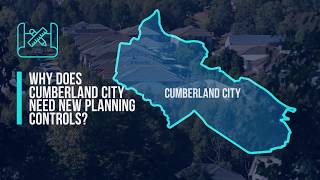Cumberland City Council - New Planning Controls