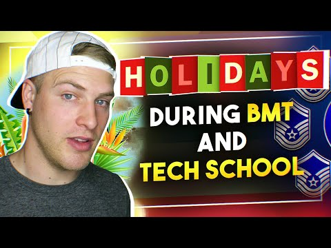 Holidays During BMT And Tech School