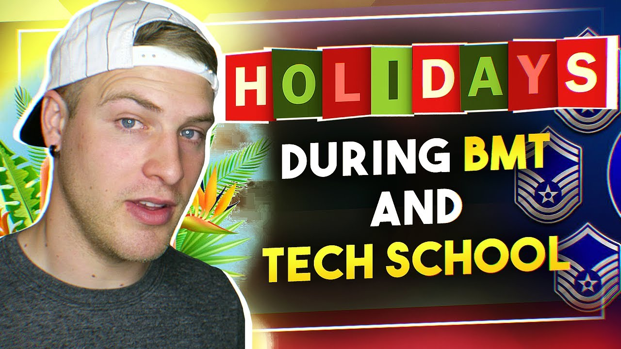 Holidays During Bmt And Tech School Youtube
