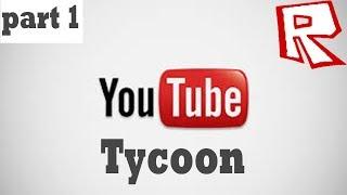1st Floor kelar-Roblox YouTube Tycoon-PART 1-(NMV)