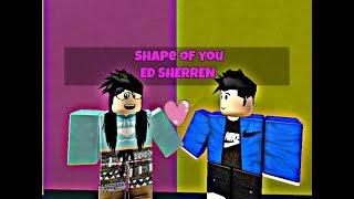 Roblox Musik Video Form von Dir Ed Sheeran