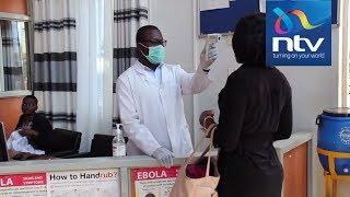 Ebola in Uganda: Kenya on high alert, begins screening