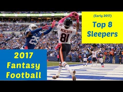 2017 Fantasy Football - Top 8 Sleepers (Early)