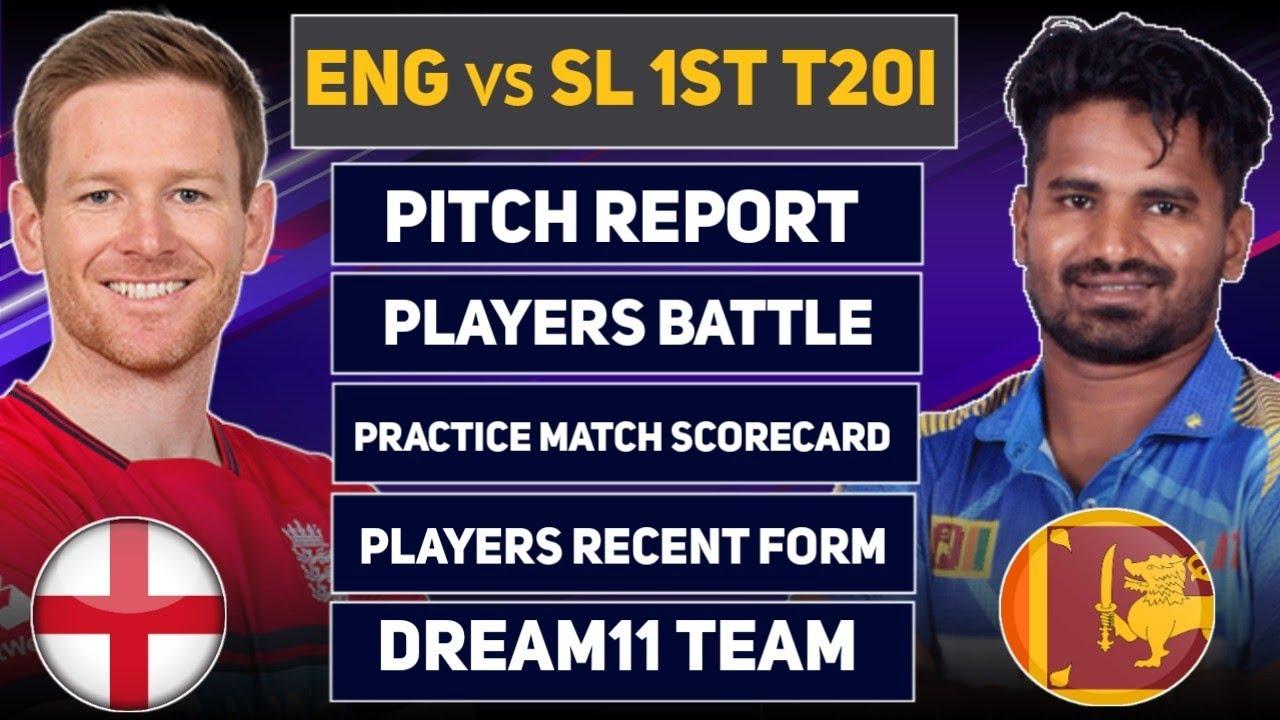ENG vs SL 1st T20 Dream11 Prediction   ENG vs SL 1st T20 Dream11   ENG vs SL