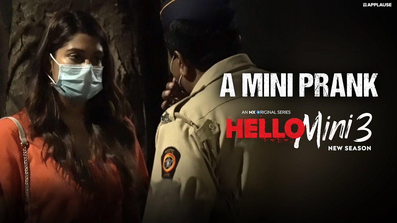 Hello Mini 3   A Mini Prank   Anuja Joshi   MX Original Series   MX Player