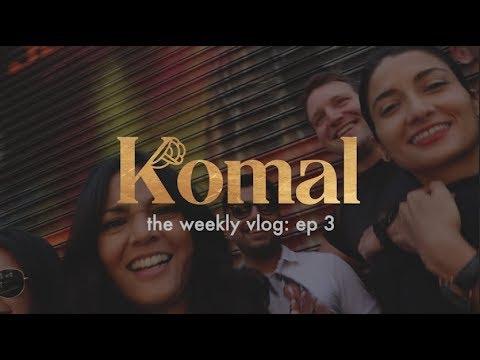 Komal: The Weekly Vlog Ep 3: New Business Meetings & NYC Crew