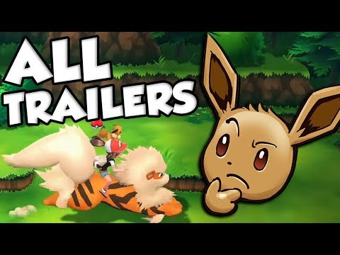 I Just Rewatched ALL Pokemon Let's Go Trailers And...