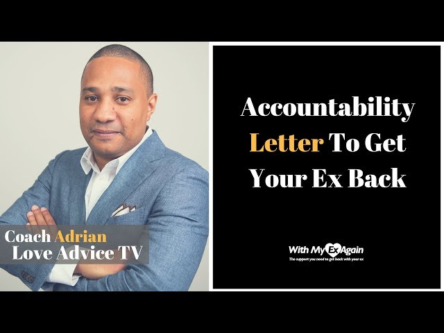 Letter To An Ex | An Accountability Letter To Give You A Clean Slate With Your Ex