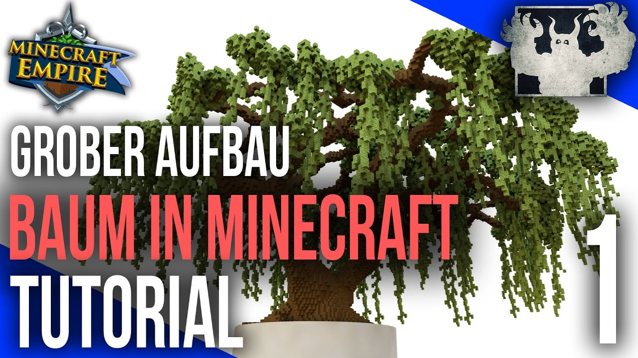 Minecraft Empire Spawn Baum Bauen Tutorial GROBER AUFBAU YouTube - Minecraft grobe hauser download