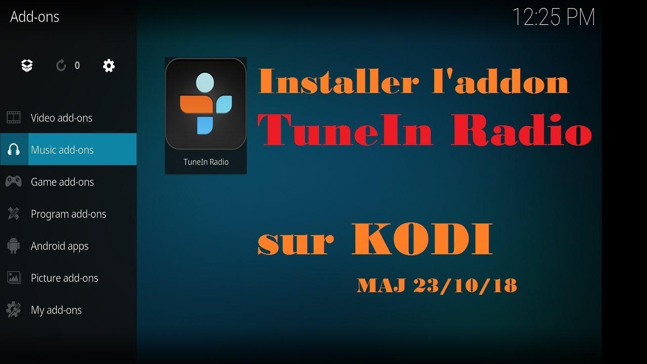 Listen to radios from around the world on KODI with TuneIn Radio (update of  10/23/18) PC Android iOS