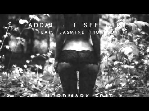 Addal - I See Fire ( NORDMARK EDIT ) HQ