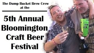 The Dump Buckets At The 5th Annual Bloomington Craft Beer Festival