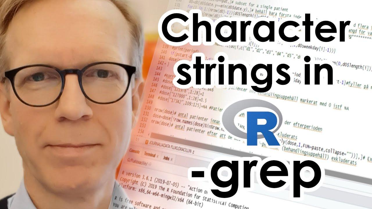 Character strings in R - grep - YouTube