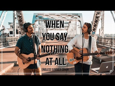 ► When You Say Nothing At All《一切盡在不言中》- Endless Summer Cover 中英字幕