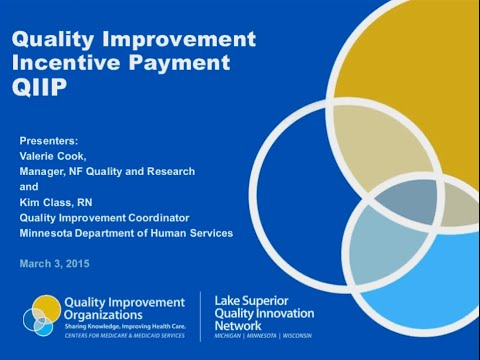 Quality Improvement Incentive Payment (QIIP)