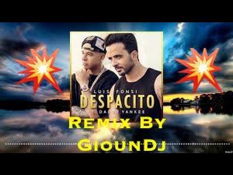 💥Luis Fonsi-Despacito Remix [Gioun.Dj] /(Bootleg Remix) BASS BOOSTED !💥
