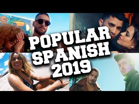 Top 100 Most Popular Spanish Songs of 2019