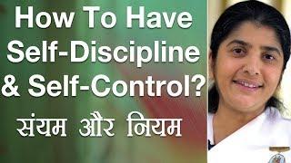 How To Have Self-Discipline & Self-Control?: Eṗ 16: Subtitles English: BK Shivani