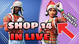 SHOP 14 JENNAIO IN LIVE - WE'ReNOT LO SHOP INSIEME ( FORTNITE )