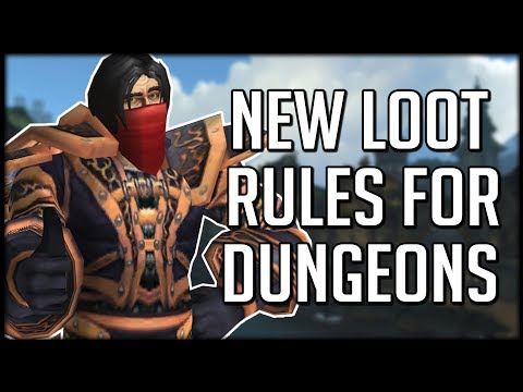 NEW LEGACY LOOT RULES FOR DUNGEONS   WoW Battle for Azeroth