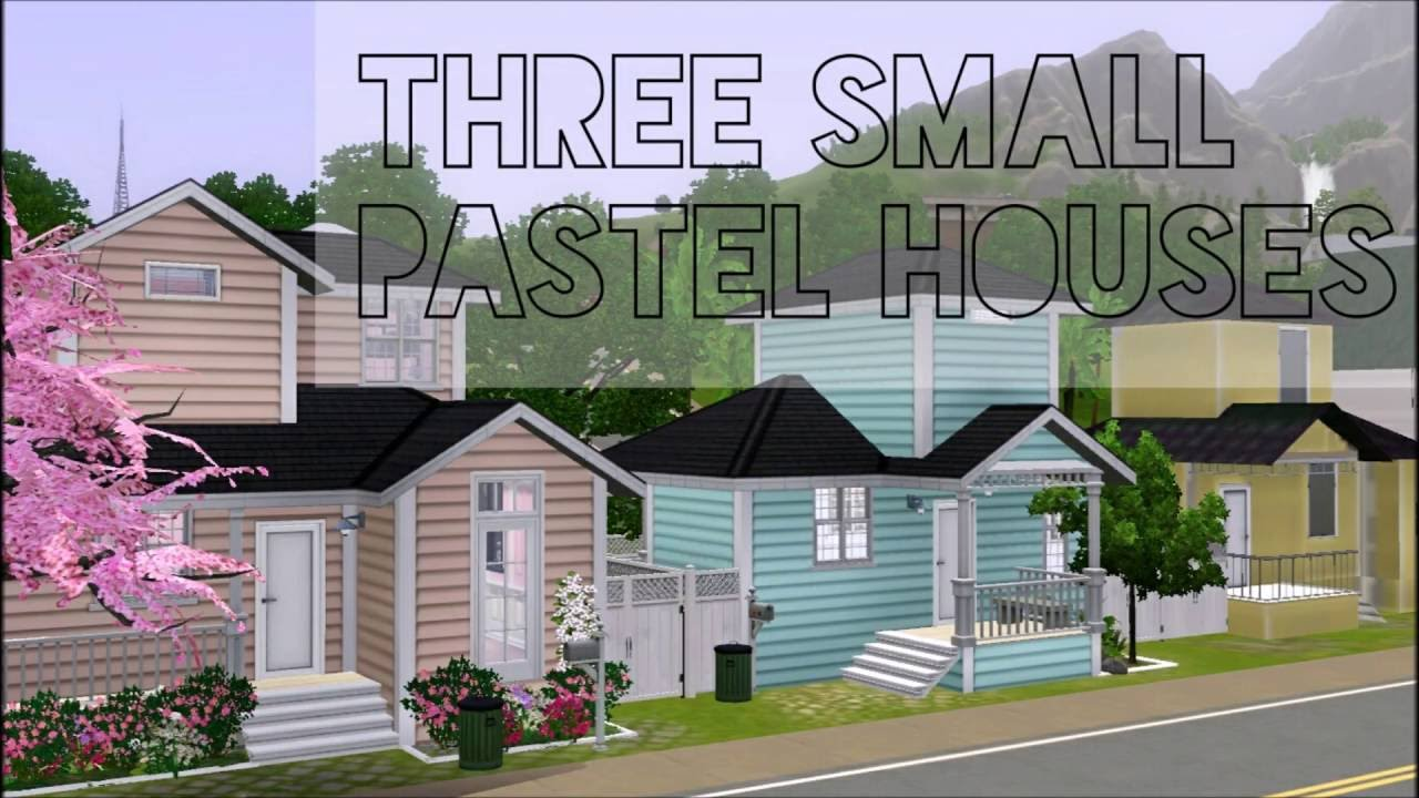 the sims 3 three small pastel houses youtube