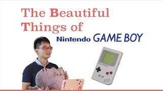 The beautiful things of Nintendo Gameboy - Ken - Featured Talks