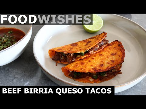 Beef Birria Queso Tacos with Consom - Food Wishes