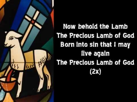 Now Behold The Lamb With Lyrics