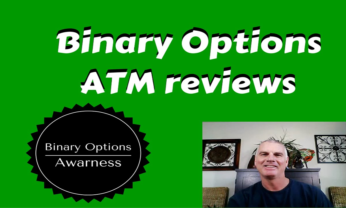 Binary options atm reviews for match betting bot